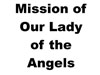 14_CM_Charity Logos__0069_Mission of Our Lady of the Angels